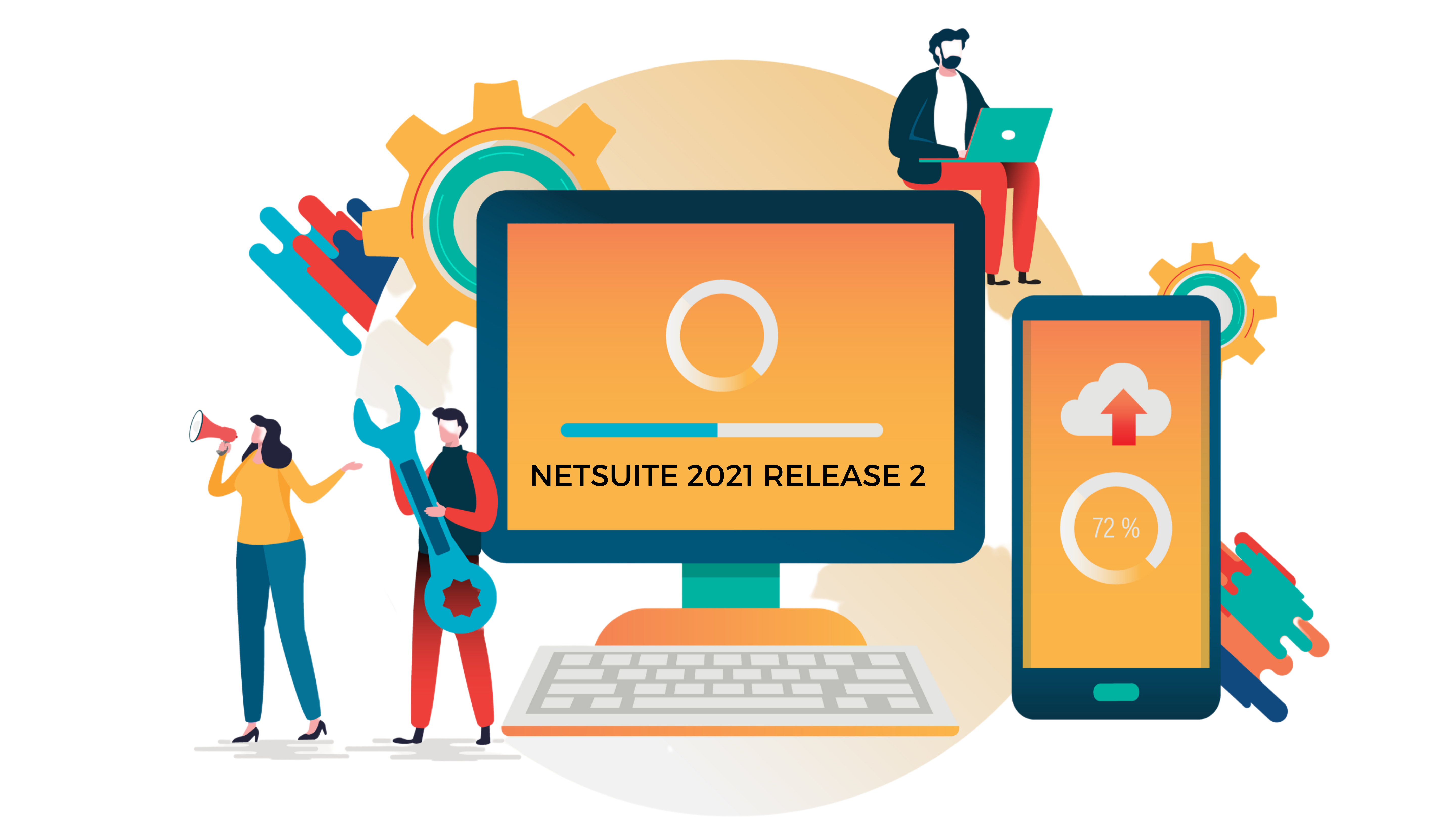 All you need to know about the NetSuite 2021 Release 2!